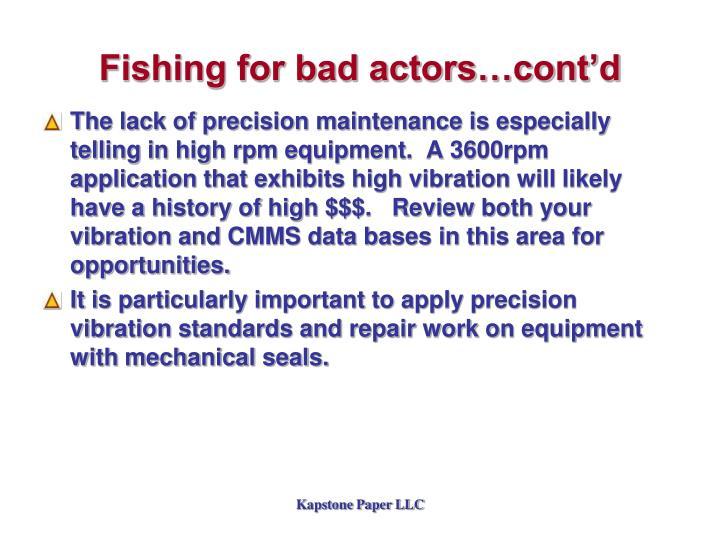 Fishing for bad actors…cont'd