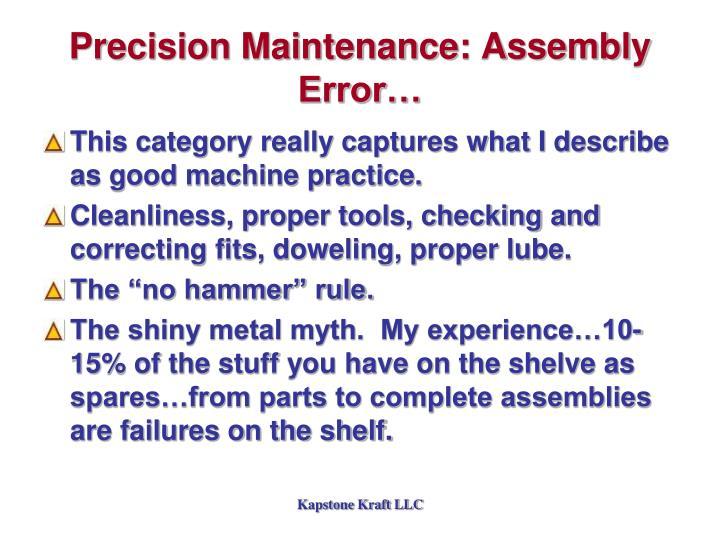 Precision Maintenance: Assembly Error…