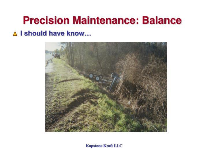 Precision Maintenance: Balance