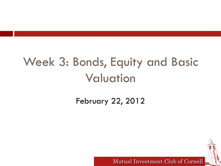 week 3 bonds equity and basic valuation
