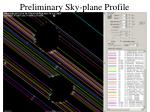 preliminary sky plane profile