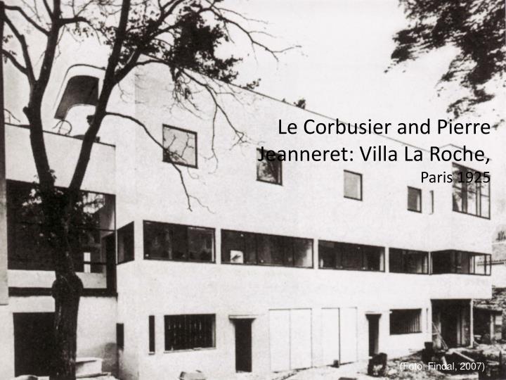 Le Corbusier and Pierre Jeanneret: Villa La Roche,