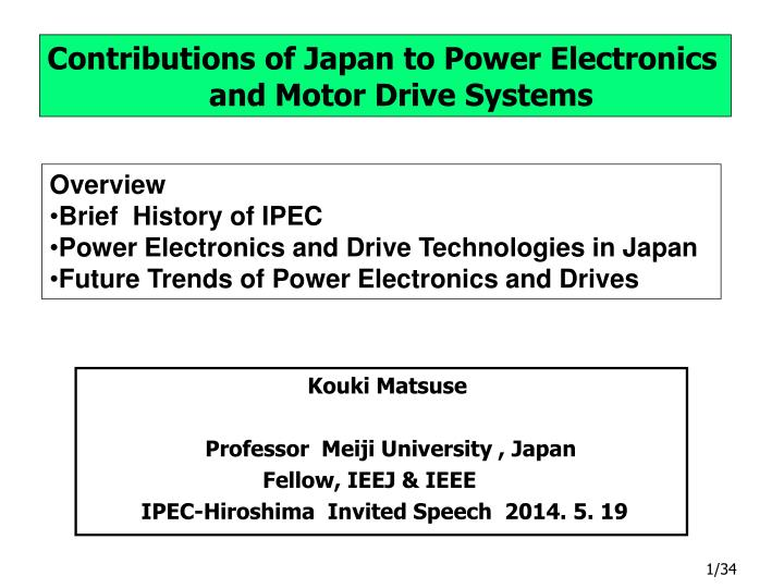 PPT - Contributions of Japan to Power Electronics and Motor