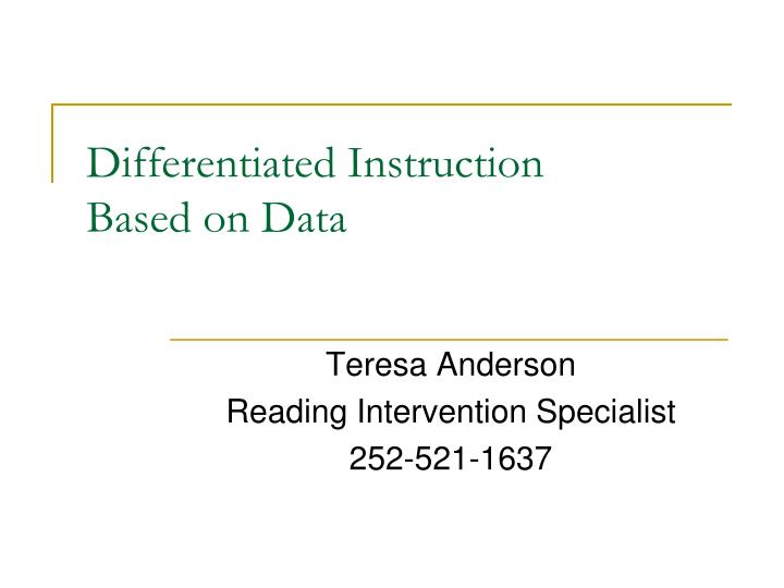 Ppt Differentiated Instruction Based On Data Powerpoint