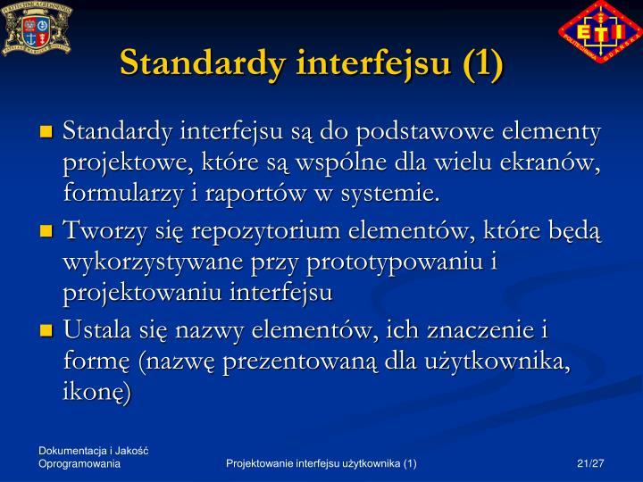 Standardy interfejsu (1)