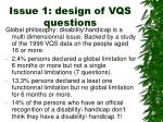 issue 1 design of vqs questions