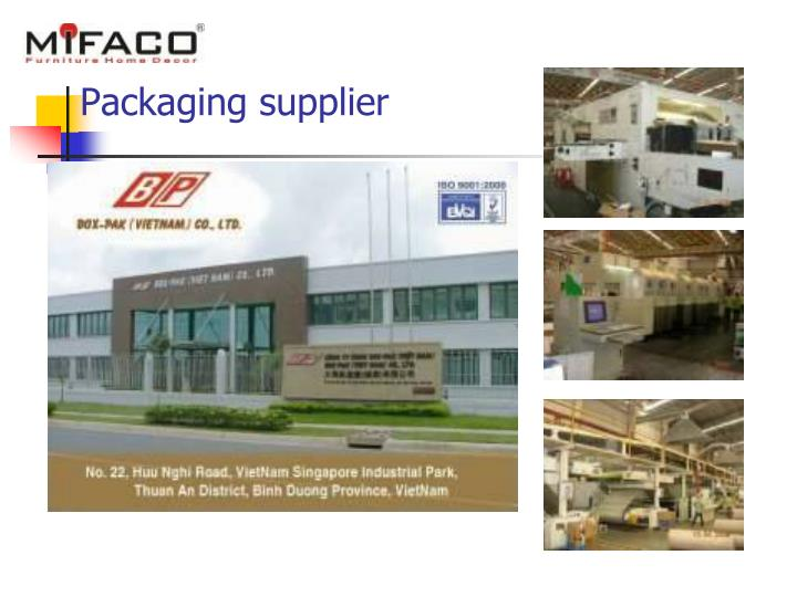 Packaging supplier