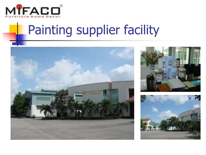 Painting supplier facility
