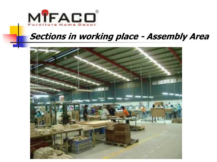 Sections in working place - Assembly Area