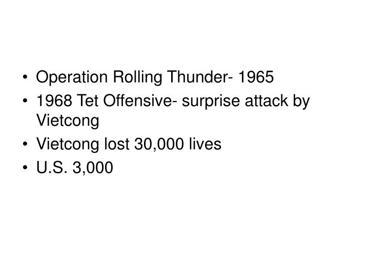 Operation Rolling Thunder- 1965