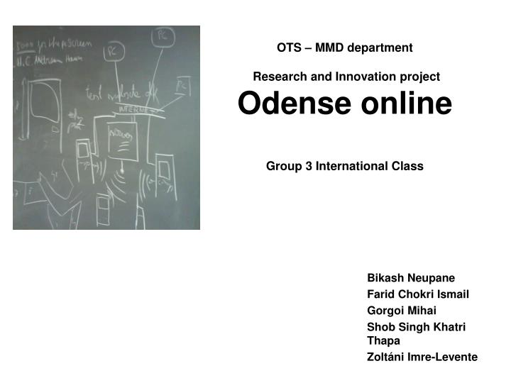 ots mmd department research and innovation project odense online group 3 international class n.