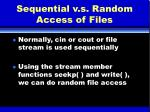 sequential v s random access of files