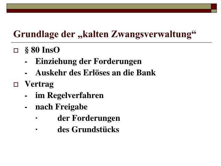 """Grundlage der """"kalten Zwangsverwaltung"""""""
