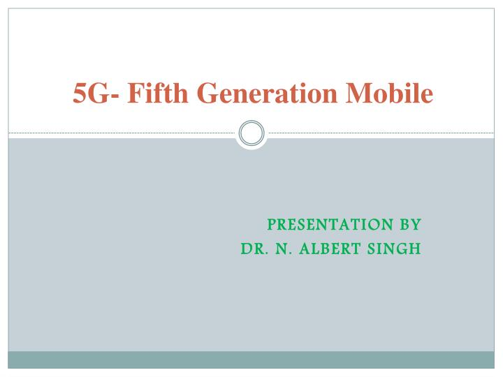 5g fifth generation mobile n.