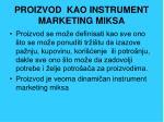 proizvod kao instrument marketing miksa