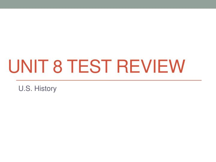 Unit 8 test review