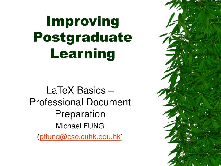 Improving postgraduate learning