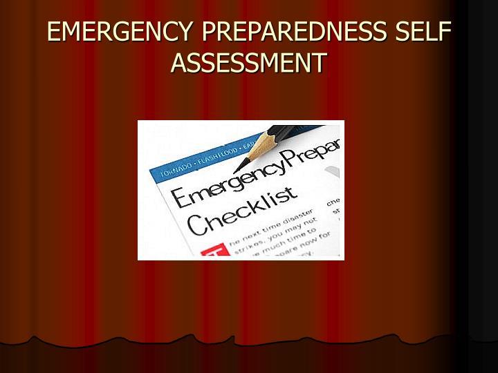 EMERGENCY PREPAREDNESS SELF ASSESSMENT