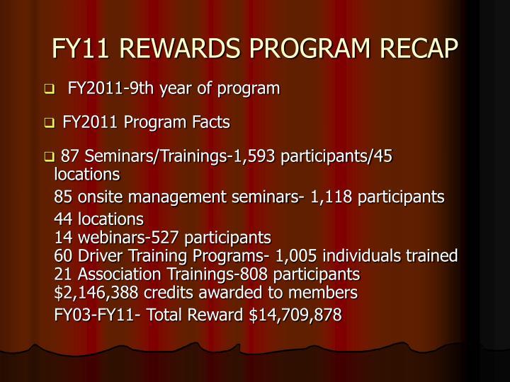 Fy11 rewards program recap