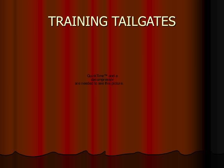 TRAINING TAILGATES