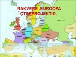 rakvere euroopa otseprojektid