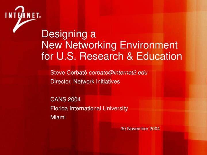 designing a new networking environment for u s research education