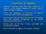 incentives to register