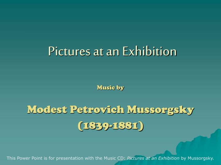 PPT - Pictures at an Exhibition PowerPoint Presentation - ID
