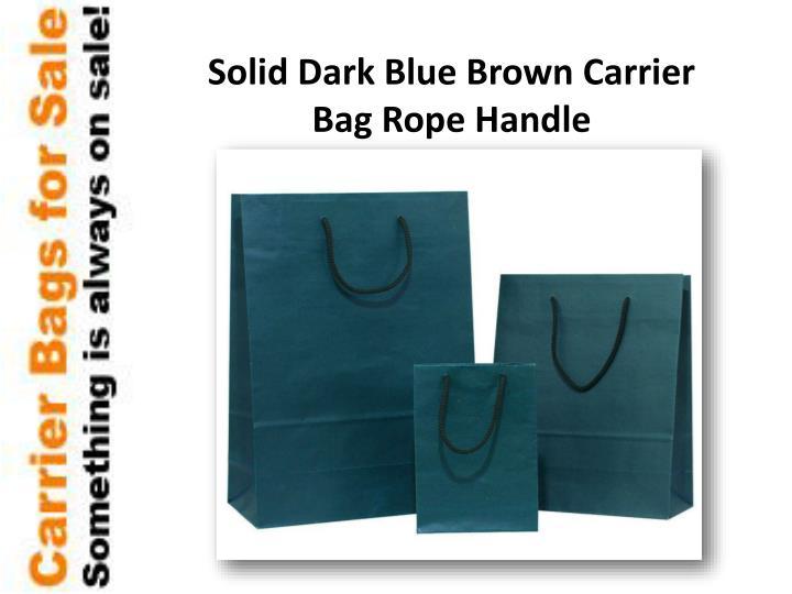Solid Dark Blue Brown Carrier Bag Rope Handle