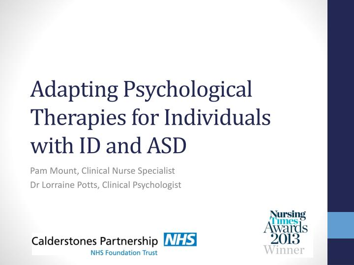 adapting psychological therapies for individuals with id and asd n.
