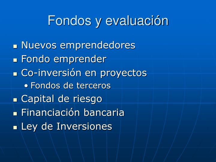 Fondos y evaluación