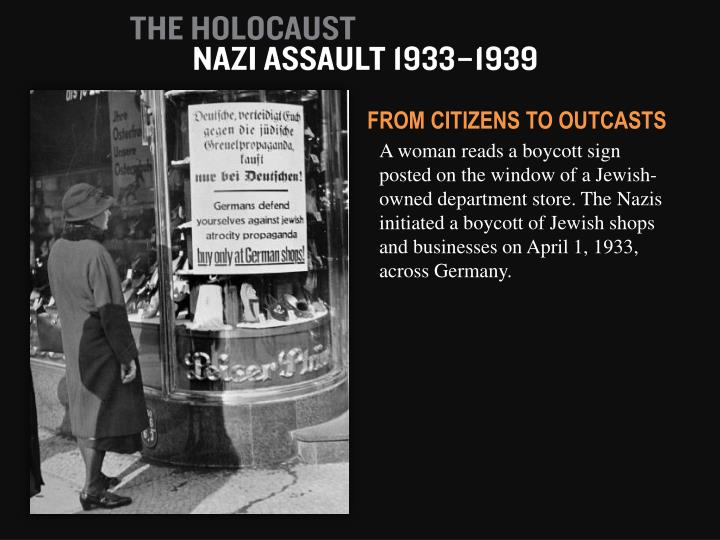 explain why the boycott of jewish businesses took place in april 1933 essay April 1, 1933 - nazis stage boycott of jewish shops and businesses april 11, 1933 - nazis issue a decree defining a non-aryan as anyone descended from non-aryan, especially jewish, parents or grandparents.