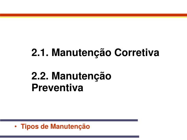 2.1. Manutenção Corretiva