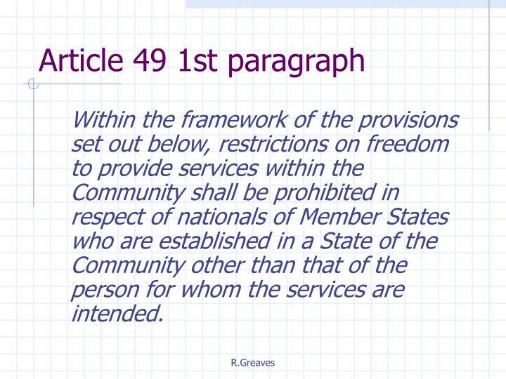 Article 49 1st paragraph