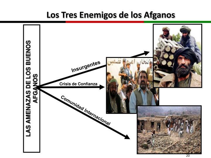 Los Tres Enemigos de los Afganos