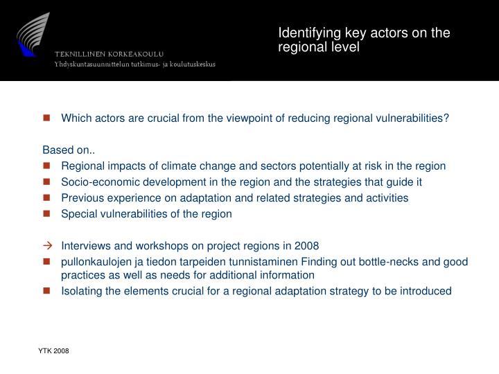 Identifying key actors on the regional level