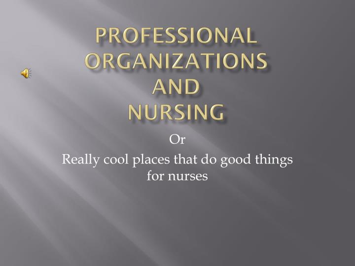 professional organizations and nursing n.