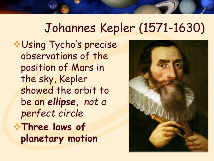 Using Tycho's precise observations of the position of Mars in the sky, Kepler showed the orbit to be an