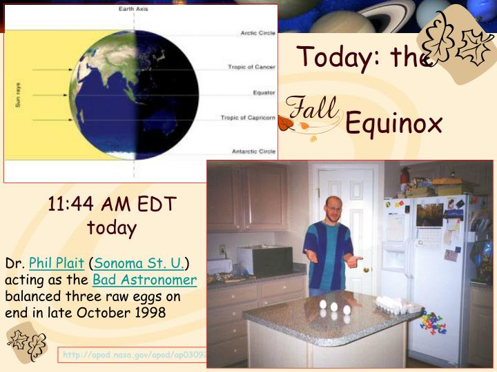 Today the equinox