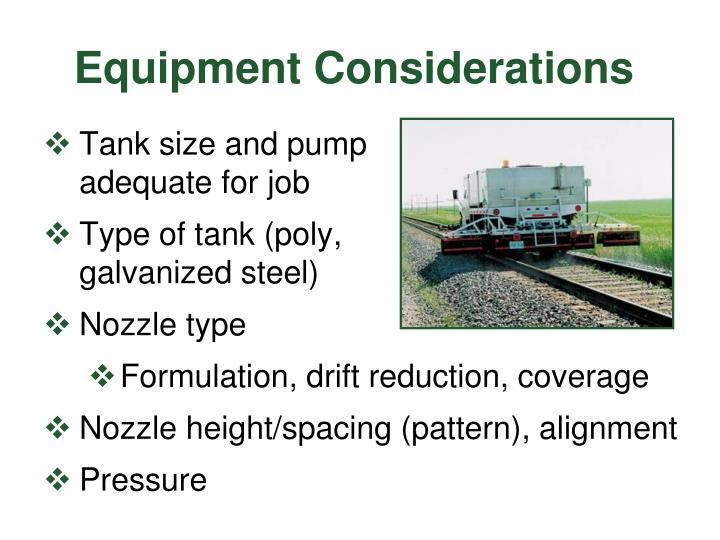 Equipment Considerations