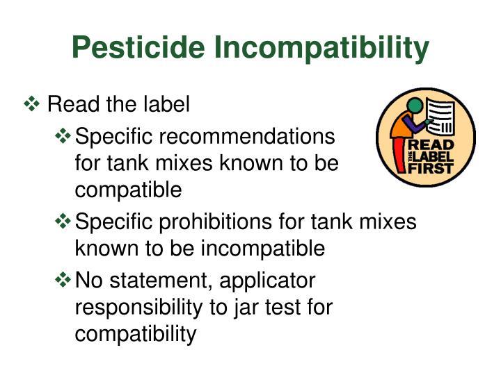 Pesticide Incompatibility