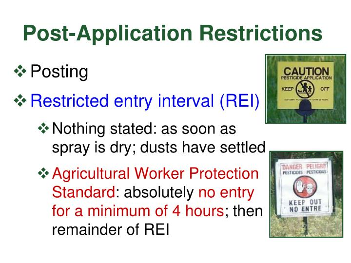 Post-Application Restrictions
