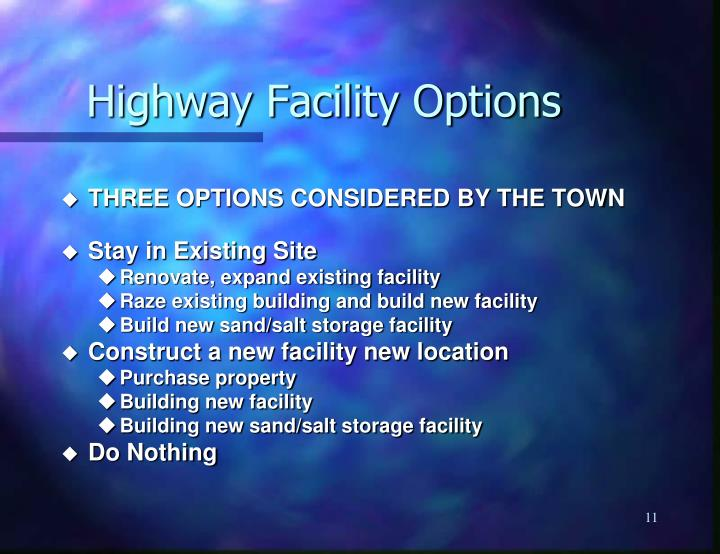Highway Facility Options