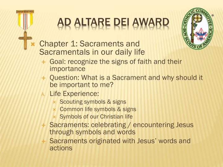 Chapter 1: Sacraments and         Sacramentals in our daily life