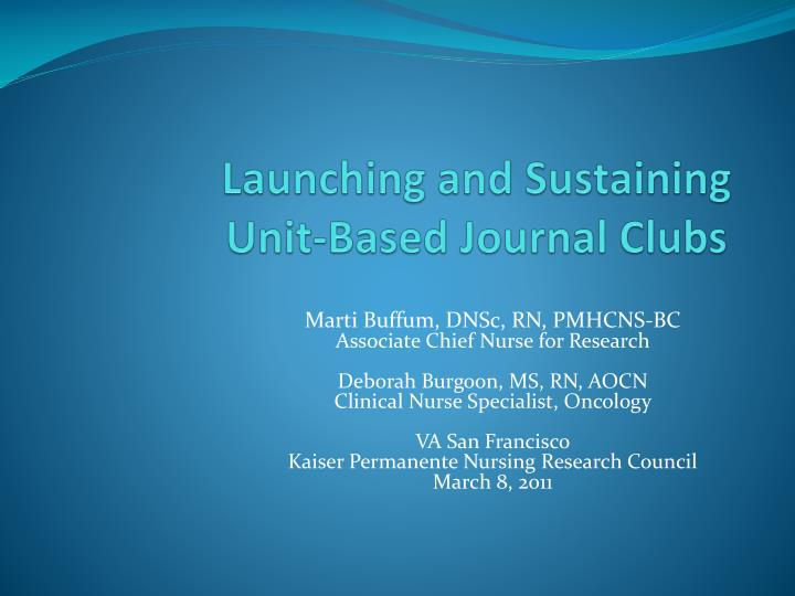 launching and sustaining unit based journal clubs n.