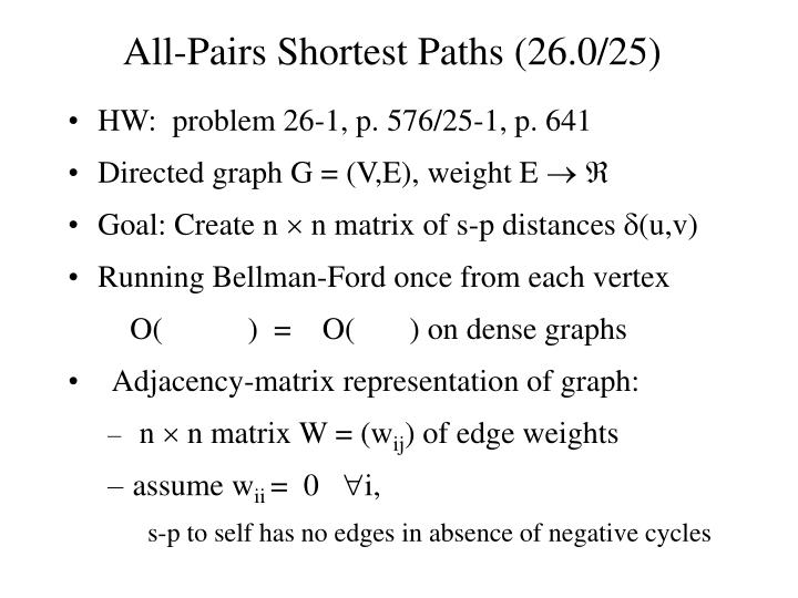 All pairs shortest paths 26 0 25