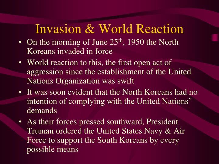 Invasion & World Reaction