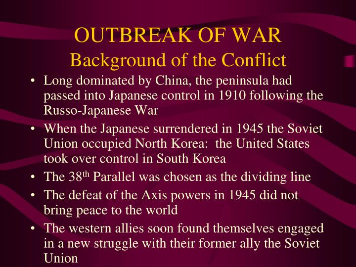 Outbreak of war background of the conflict