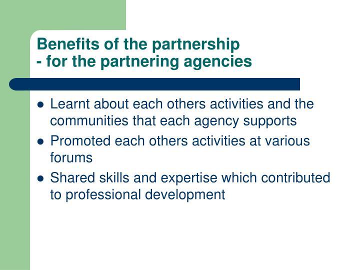 Benefits of the partnership