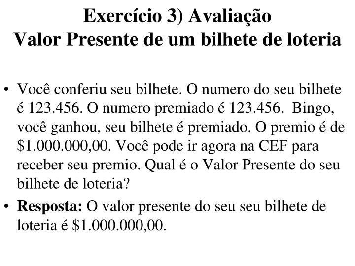 Exercício 3) Avaliação